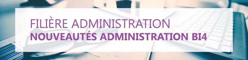 Formation Nouveautés Administration BI4