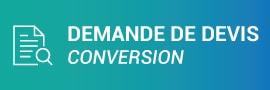 Demande de devis pour une conversion
