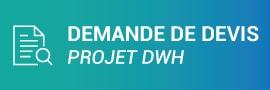 Demande de devis pour un projet data warehouse