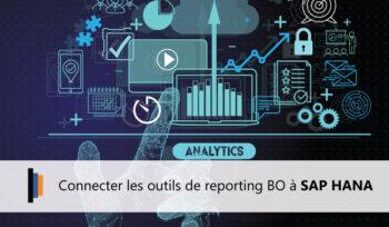 Connectivité du Reporting BO avec SAP HANA
