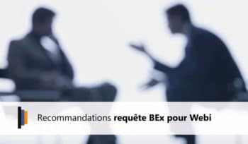 Recommandations BEx sur Webi