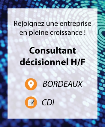 Recrutement consultant décisionnel Bordeaux