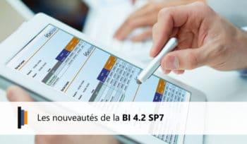 Nouveautés SAP BI 4.2 SP7