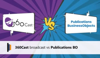 360Cast vs Publications BusinessObjects
