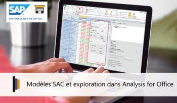 Modèles dans SAP Analytics Cloud puis Exploration avec Analysis for Office