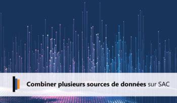 Combiner plusieurs sources de données SAP Analytics Cloud