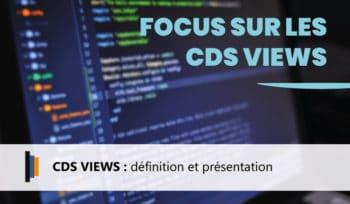 Présentation des CDS VIEWS