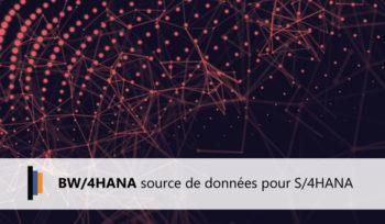BW/4HANA Source de données pour S/4HANA