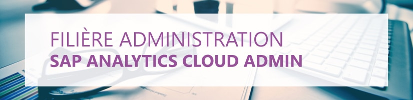 Formation SAP Analytics Cloud Administration