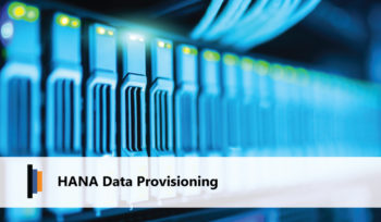 HANA Data Provisioning