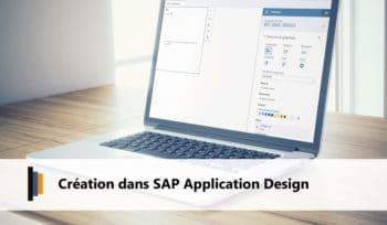 Création sur SAP Application Design