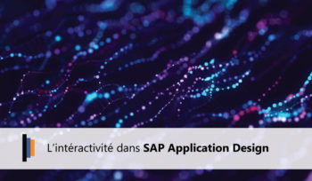 Interactivité dans SAP Application Design