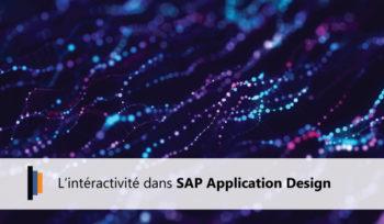 Interactivité dans SAP Application Design