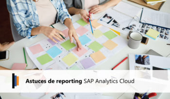 Astuces de reporting SAP Analytics Cloud