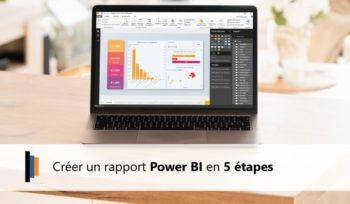 Créer un rapport Power BI en 5 étapes