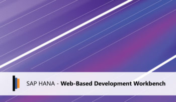 Présentation du SAP HANA web Based Development Workbench