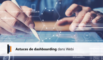 Astuces de dashboarding sur Web Intelligence