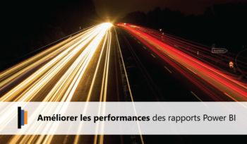 Mesurer et améliorer les performances des rapports sur Power BI