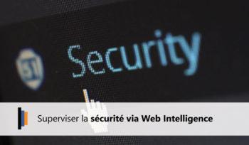 Superviser la sécurité avec Web Intelligence