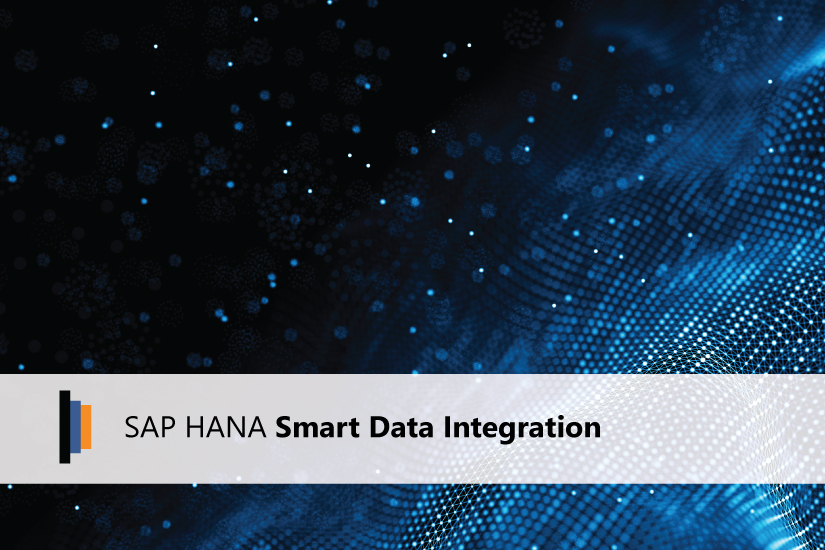 SAP HANA Smart Data Integration