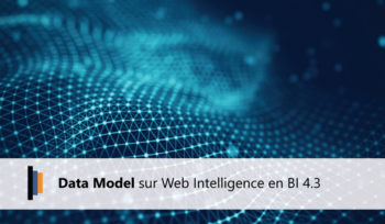 Data Model Web Intelligence en BI 4.3