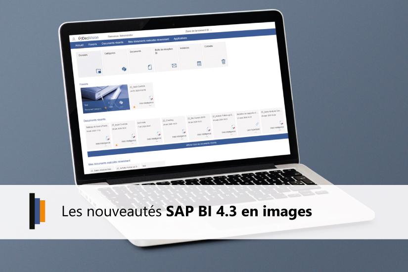 Nouveautés SAP BI 4.3 en images