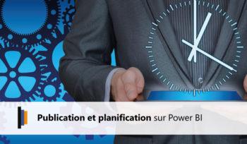 Publication et Planification Power BI