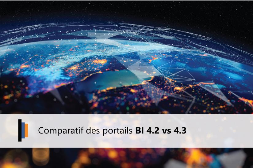 Comparatif portails BI 4.2 vs 4.3